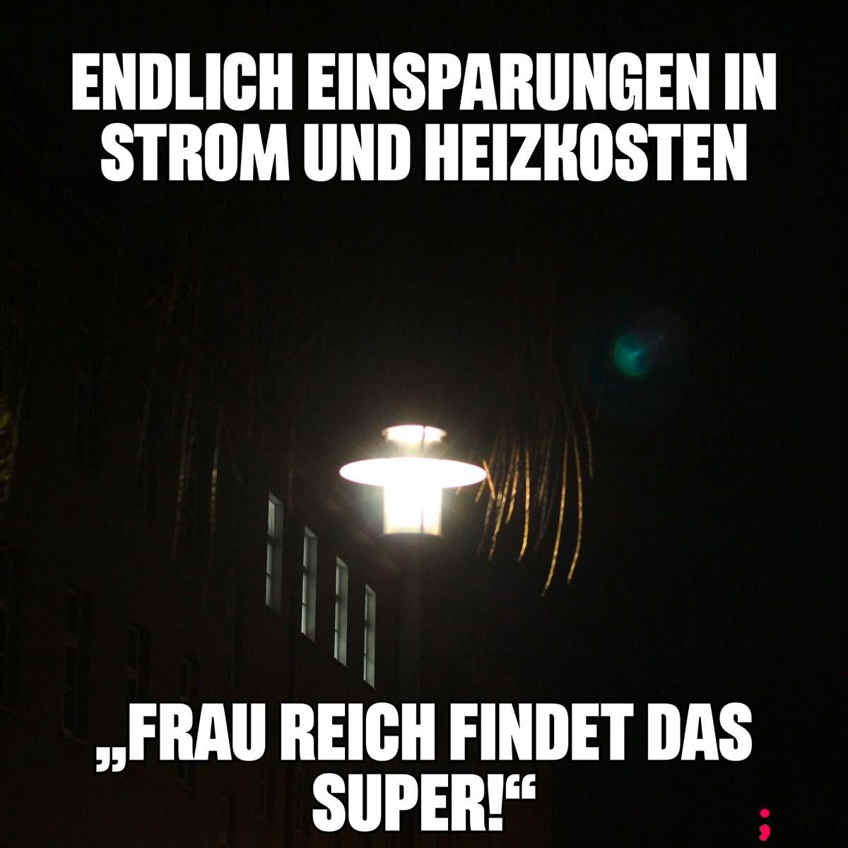 Endlich Einsparungen in Strom und Heizkosten, Frau Reich findet das Super