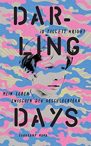 Darling Days. Mein Leben zwischen den Geschlechtern