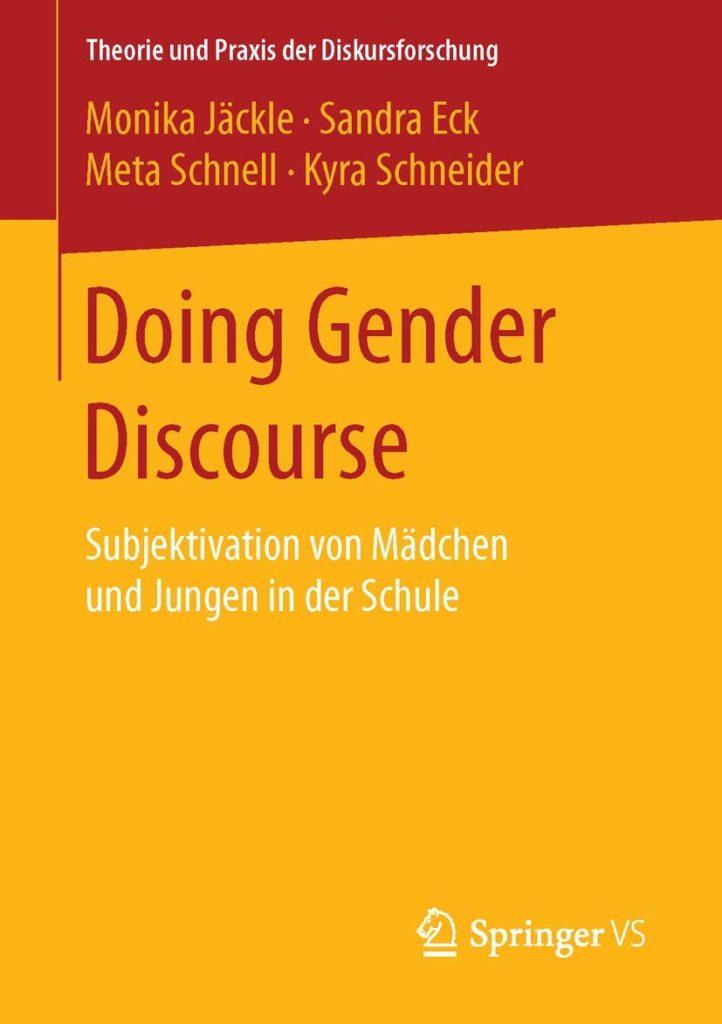 Doing Gender Discourse. Subjektivation von Mädchen und Jungen in der Schule