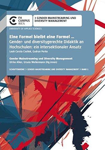 Eine Formel bleibt eine Formel ... Gender- und diversitygerechte Didaktik an Hochschulen: ein intersektionaler Ansatz