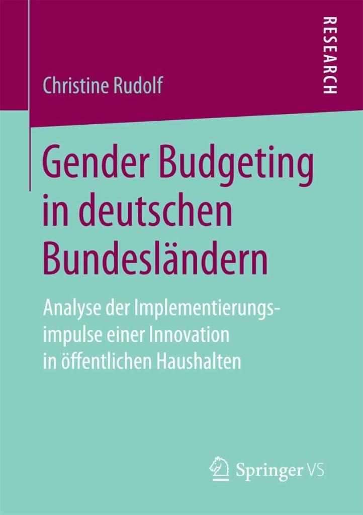 Gender Budgeting in deutschen Bundesländern. Analyse der Implementierungsimpulse einer Innovation in öffentlichen Haushalten