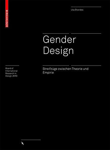 Gender Design. Streifzüge zwischen Theorie und Empirie