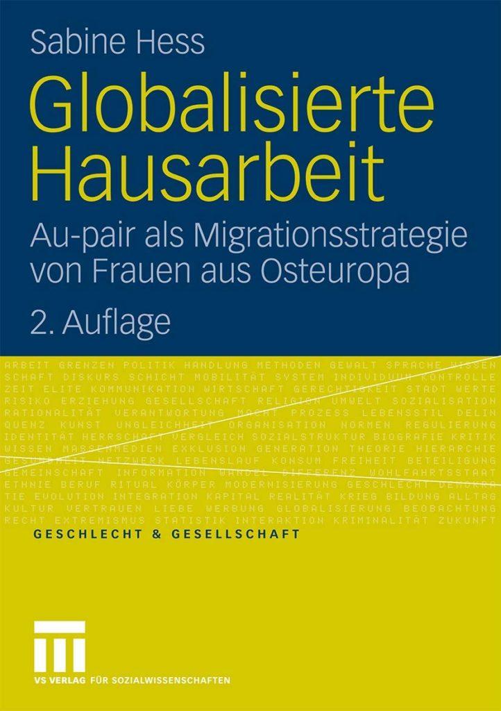 Globalisierte Hausarbeit. Au-pair als Migrationsstrategie von Frauen aus Osteuropa