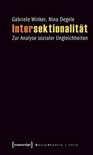 Intersektionalität. Zur Analyse sozialer Ungleichheiten