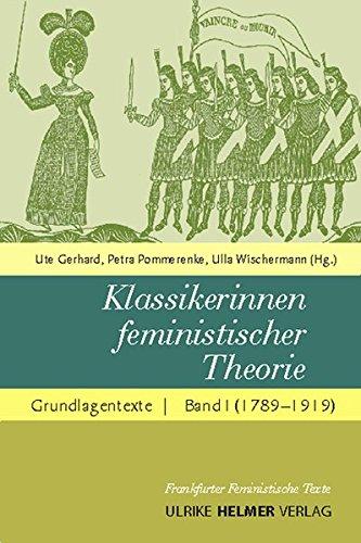 Klassikerinnen feministischer Theorie. Band 1: 1789 bis 1919