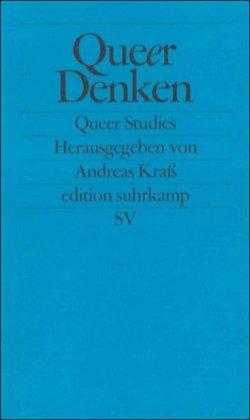 Queer Denken: Queer Studies