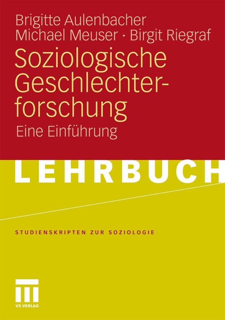 Soziologische Geschlechterforschung. Eine Einführung