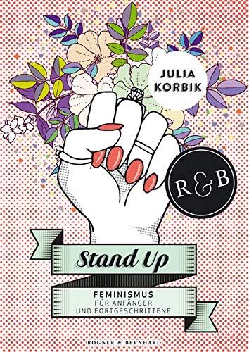 Stand up. Feminismus für Anfänger und Fortgeschrittene