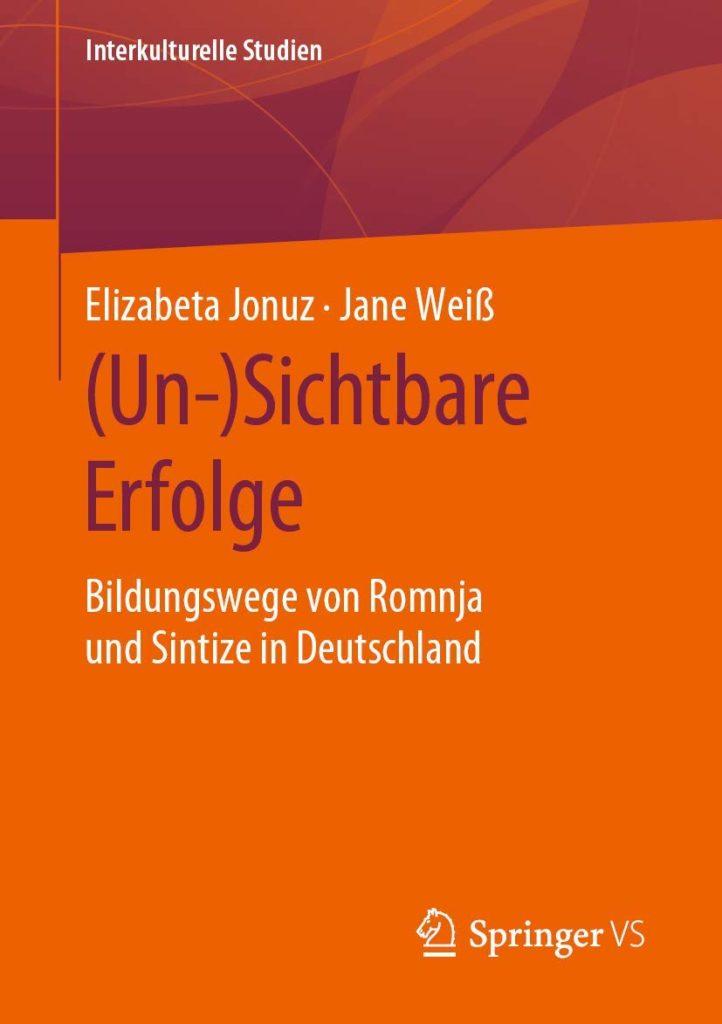 (Un-)Sichtbare Erfolge. Bildungswege von Romnja und Sintize in Deutschland