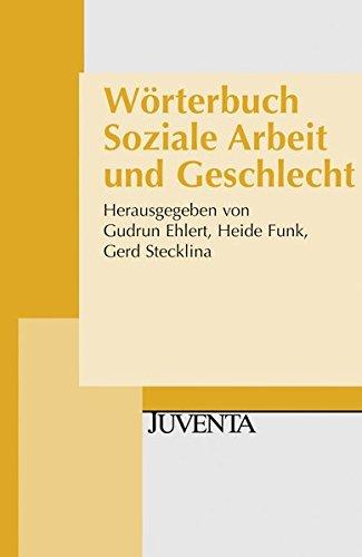 Wörterbuch Soziale Arbeit und Geschlecht